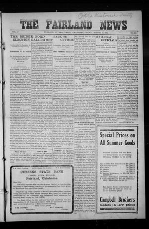 Primary view of object titled 'The Fairland News (Fairland, Okla.), Vol. 5, No. 22, Ed. 1 Friday, August 16, 1912'.