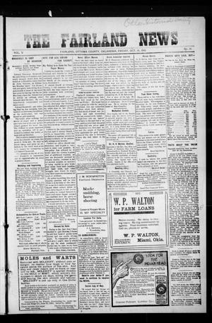Primary view of object titled 'The Fairland News (Fairland, Okla.), Vol. 5, No. 31, Ed. 1 Friday, October 18, 1912'.