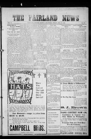 Primary view of object titled 'The Fairland News (Fairland, Okla.), Vol. 5, No. 35, Ed. 1 Friday, November 15, 1912'.