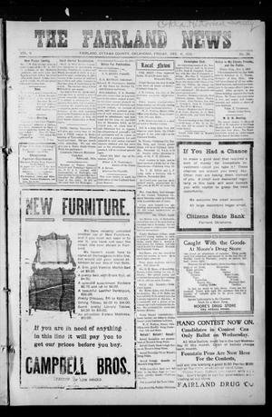 Primary view of object titled 'The Fairland News (Fairland, Okla.), Vol. 5, No. 38, Ed. 1 Friday, December 6, 1912'.