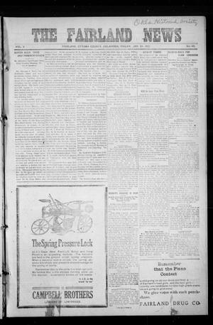 Primary view of object titled 'The Fairland News (Fairland, Okla.), Vol. 5, No. 45, Ed. 1 Friday, January 24, 1913'.