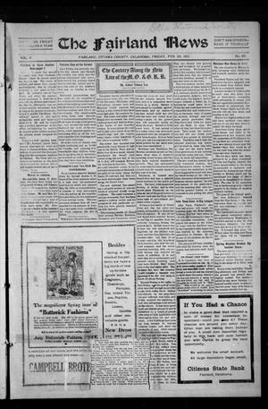 Primary view of object titled 'The Fairland News (Fairland, Okla.), Vol. 5, No. 50, Ed. 1 Friday, February 28, 1913'.