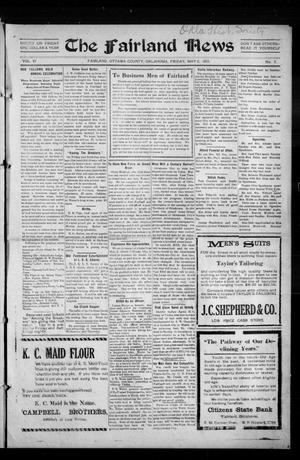Primary view of object titled 'The Fairland News (Fairland, Okla.), Vol. 6, No. 7, Ed. 1 Friday, May 2, 1913'.