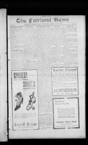 Primary view of object titled 'The Fairland News (Fairland, Okla.), Vol. 6, No. 17, Ed. 1 Friday, July 11, 1913'.
