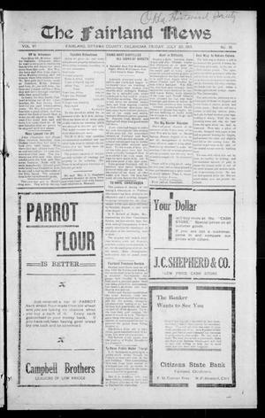 Primary view of object titled 'The Fairland News (Fairland, Okla.), Vol. 6, No. 19, Ed. 1 Friday, July 25, 1913'.