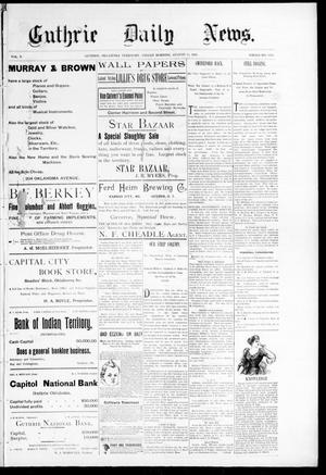 Primary view of Guthrie Daily News. (Guthrie, Okla. Terr.), Vol. 5, No. 1254, Ed. 1 Friday, August 11, 1893
