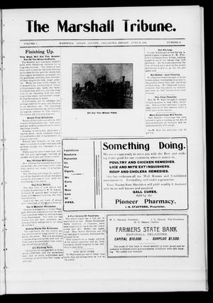 Primary view of object titled 'The Marshall Tribune. (Marshall, Okla.), Vol. 5, No. 10, Ed. 1 Friday, June 22, 1906'.