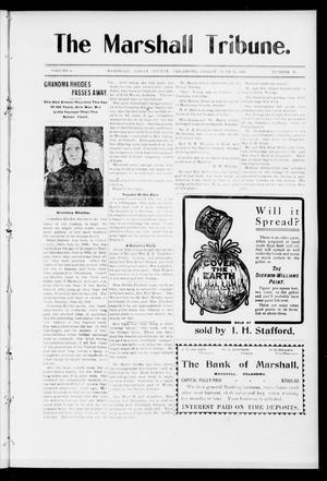 Primary view of object titled 'The Marshall Tribune. (Marshall, Okla.), Vol. 4, No. 10, Ed. 1 Friday, June 16, 1905'.