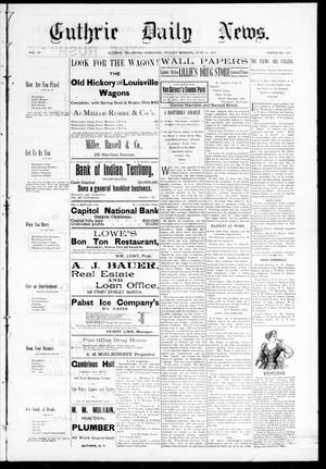 Primary view of object titled 'Guthrie Daily News. (Guthrie, Okla. Terr.), Vol. 4, No. 1203, Ed. 1 Sunday, June 11, 1893'.