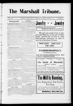 Primary view of object titled 'The Marshall Tribune. (Marshall, Okla.), Vol. 3, No. 30, Ed. 1 Friday, November 25, 1904'.