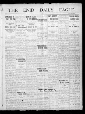 Primary view of object titled 'The Enid Daily Eagle. (Enid, Okla.), Vol. 10, No. 16, Ed. 1 Tuesday, April 4, 1911'.
