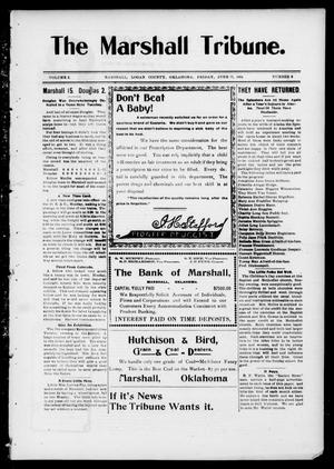 Primary view of object titled 'The Marshall Tribune. (Marshall, Okla.), Vol. 3, No. 8, Ed. 1 Friday, June 17, 1904'.
