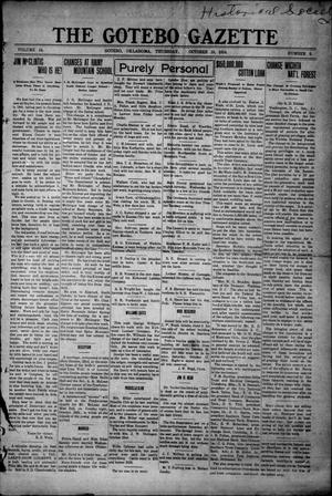 Primary view of object titled 'The Gotebo Gazette (Gotebo, Okla.), Vol. 14, No. 9, Ed. 1 Thursday, October 15, 1914'.