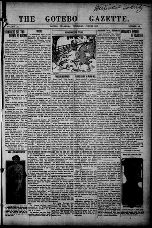 Primary view of object titled 'The Gotebo Gazette (Gotebo, Okla.), Vol. 12, No. 46, Ed. 1 Thursday, June 26, 1913'.