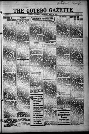 Primary view of object titled 'The Gotebo Gazette (Gotebo, Okla.), Vol. 13, No. 32, Ed. 1 Wednesday, March 26, 1913'.