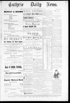Primary view of object titled 'Guthrie Daily News. (Guthrie, Okla. Terr.), Vol. 5, No. 1255, Ed. 1 Saturday, August 12, 1893'.