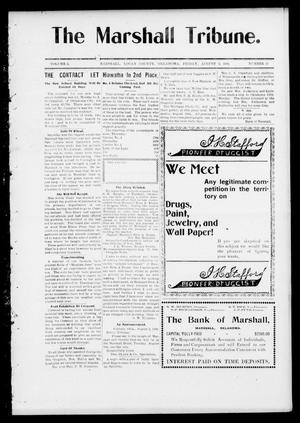 Primary view of object titled 'The Marshall Tribune. (Marshall, Okla.), Vol. 3, No. 15, Ed. 1 Friday, August 5, 1904'.