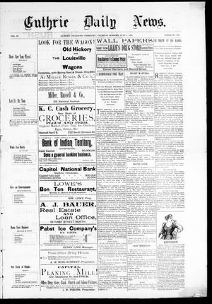 Primary view of object titled 'Guthrie Daily News. (Guthrie, Okla. Terr.), Vol. 4, No. 1200, Ed. 1 Thursday, June 8, 1893'.