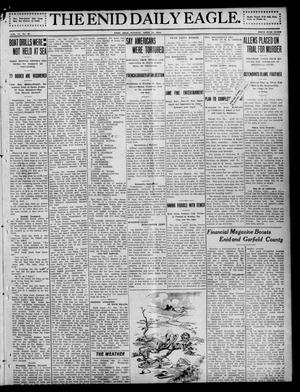 Primary view of object titled 'The Enid Daily Eagle. (Enid, Okla.), Vol. 11, No. 23, Ed. 1 Tuesday, April 23, 1912'.