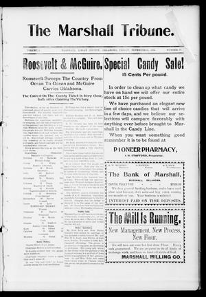 Primary view of object titled 'The Marshall Tribune. (Marshall, Okla.), Vol. 3, No. 28, Ed. 1 Friday, November 11, 1904'.