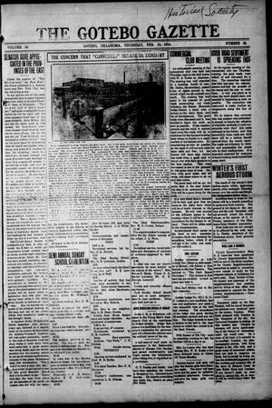 Primary view of object titled 'The Gotebo Gazette (Gotebo, Okla.), Vol. 13, No. 26, Ed. 1 Wednesday, February 12, 1913'.