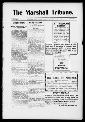 Primary view of object titled 'The Marshall Tribune. (Marshall, Okla.), Vol. 4, No. 6, Ed. 1 Friday, June 2, 1905'.