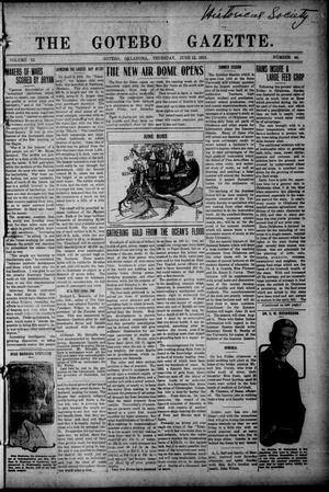 Primary view of object titled 'The Gotebo Gazette (Gotebo, Okla.), Vol. 12, No. 44, Ed. 1 Thursday, June 12, 1913'.