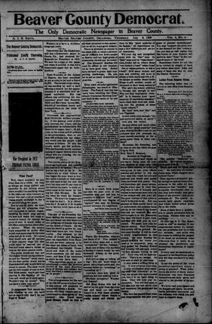 Primary view of object titled 'Beaver County Democrat. (Beaver, Okla.), Vol. 4, No. 6, Ed. 1 Thursday, July 8, 1909'.