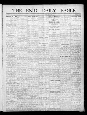 Primary view of object titled 'The Enid Daily Eagle. (Enid, Okla.), Vol. 10, No. 27, Ed. 1 Monday, April 17, 1911'.