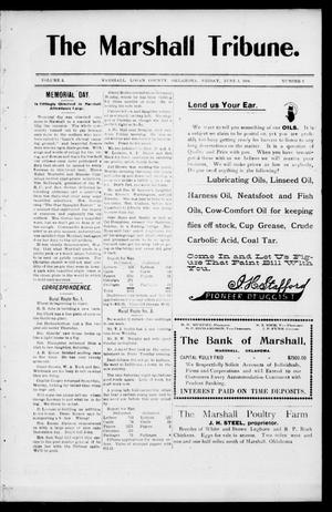 Primary view of object titled 'The Marshall Tribune. (Marshall, Okla.), Vol. 3, No. 6, Ed. 1 Friday, June 3, 1904'.