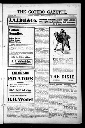Primary view of object titled 'The Gotebo Gazette. (Gotebo, Okla.), Vol. 8, No. 10, Ed. 1 Friday, October 16, 1908'.