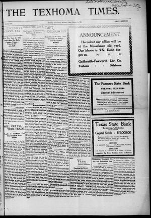 Primary view of object titled 'The Texhoma Times. (Texhoma, Okla.), Vol. 4, No. 23, Ed. 1 Friday, February 14, 1908'.