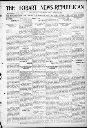 Primary view of object titled 'The Hobart News--Republican (Hobart, Okla.), Vol. 4, No. 38, Ed. 1 Friday, April 28, 1905'.