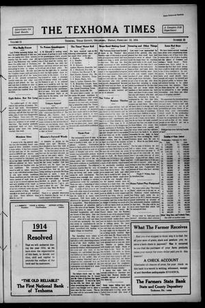 Primary view of object titled 'The Texhoma Times (Texhoma, Okla.), Vol. 11, No. 22, Ed. 1 Friday, February 13, 1914'.