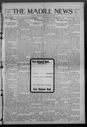 Primary view of object titled 'The Madill News (Madill, Okla.), Vol. 13, No. 52, Ed. 1 Friday, August 28, 1908'.