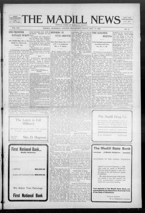 Primary view of object titled 'The Madill News (Madill, Okla.), Vol. 14, No. 11, Ed. 1 Friday, November 13, 1908'.