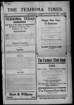 Primary view of object titled 'The Texhoma Times. (Texhoma, Okla.), Vol. 6, No. 17, Ed. 1 Friday, January 7, 1910'.
