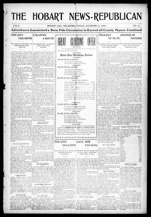 Primary view of object titled 'The Hobart News--Republican (Hobart, Okla.), Vol. 5, No. 19, Ed. 1 Friday, December 15, 1905'.