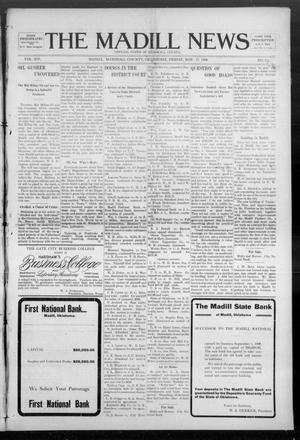 Primary view of object titled 'The Madill News (Madill, Okla.), Vol. 14, No. 13, Ed. 1 Friday, November 27, 1908'.
