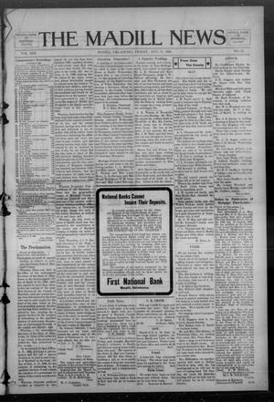 Primary view of object titled 'The Madill News (Madill, Okla.), Vol. 13, No. 51, Ed. 1 Friday, August 21, 1908'.