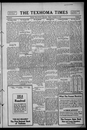 Primary view of object titled 'The Texhoma Times (Texhoma, Okla.), Vol. 11, No. 14, Ed. 1 Friday, December 19, 1913'.
