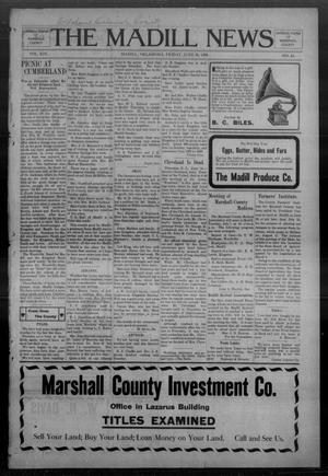 Primary view of object titled 'The Madill News (Madill, Okla.), Vol. 13, No. 43, Ed. 1 Friday, June 26, 1908'.