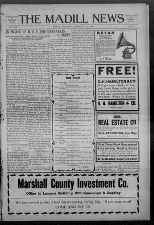 Primary view of object titled 'The Madill News (Madill, Okla.), Vol. 13, No. 47, Ed. 1 Friday, July 24, 1908'.