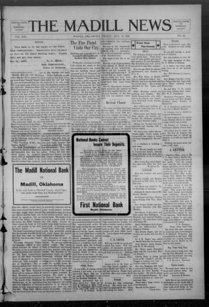 Primary view of object titled 'The Madill News (Madill, Okla.), Vol. 13, No. 50, Ed. 1 Friday, August 14, 1908'.
