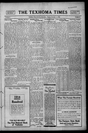 Primary view of object titled 'The Texhoma Times (Texhoma, Okla.), Vol. 11, No. 21, Ed. 1 Friday, February 6, 1914'.