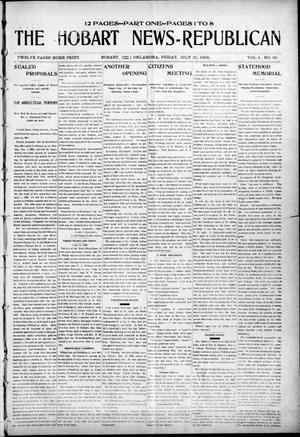 Primary view of object titled 'The Hobart News--Republican (Hobart, Okla.), Vol. 4, No. 50, Ed. 1 Friday, July 21, 1905'.