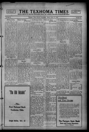 Primary view of object titled 'The Texhoma Times (Texhoma, Okla.), Vol. 12, No. 30, Ed. 1 Friday, April 16, 1915'.