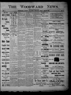 Primary view of object titled 'The Woodward News. (Woodward, Okla. Terr.), Vol. 1, No. 5, Ed. 1 Friday, June 29, 1894'.