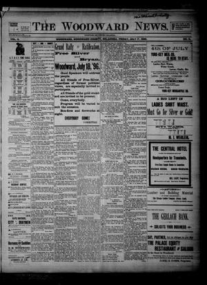 Primary view of object titled 'The Woodward News. (Woodward, Okla.), Vol. 3, No. 8, Ed. 1 Friday, July 17, 1896'.