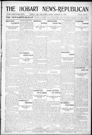 Primary view of object titled 'The Hobart News--Republican (Hobart, Okla.), Vol. 4, No. 24, Ed. 1 Friday, January 20, 1905'.